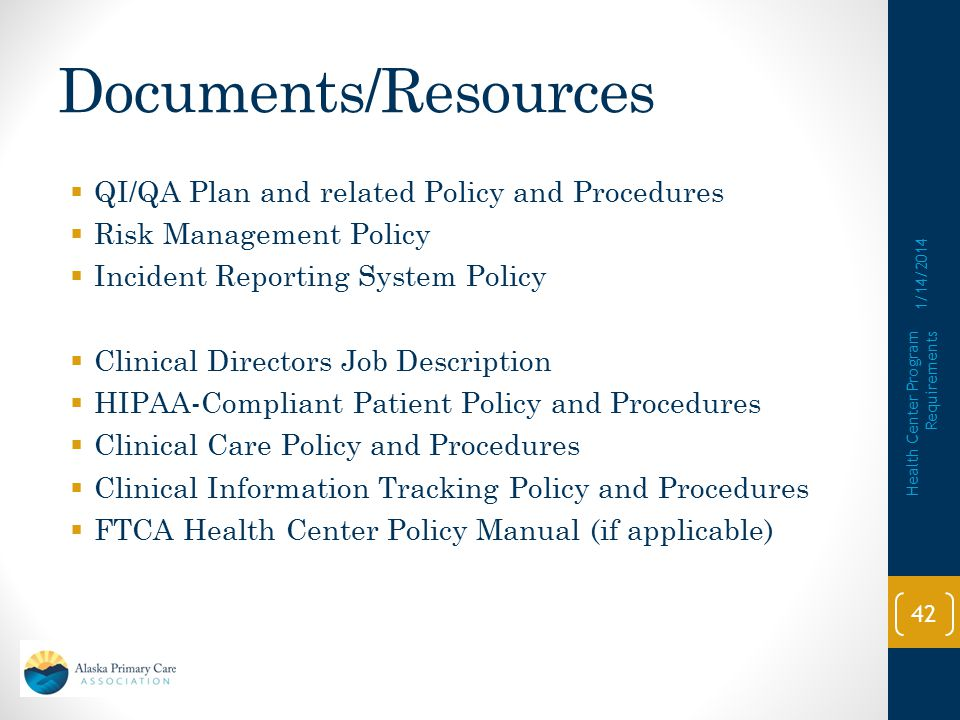 Documents/Resources QI/QA Plan and related Policy and Procedures