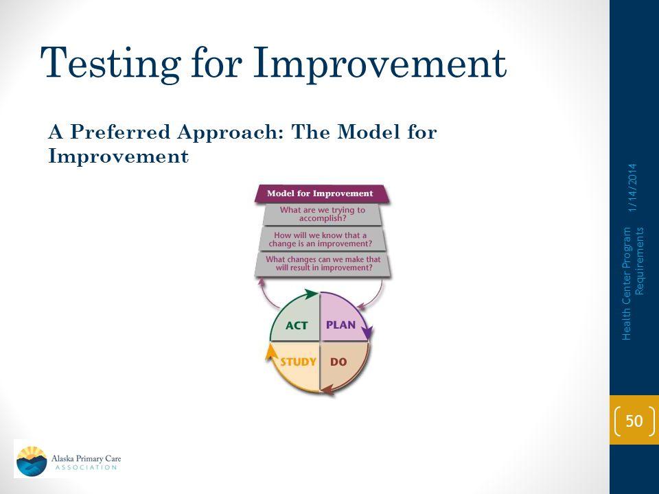Testing for Improvement