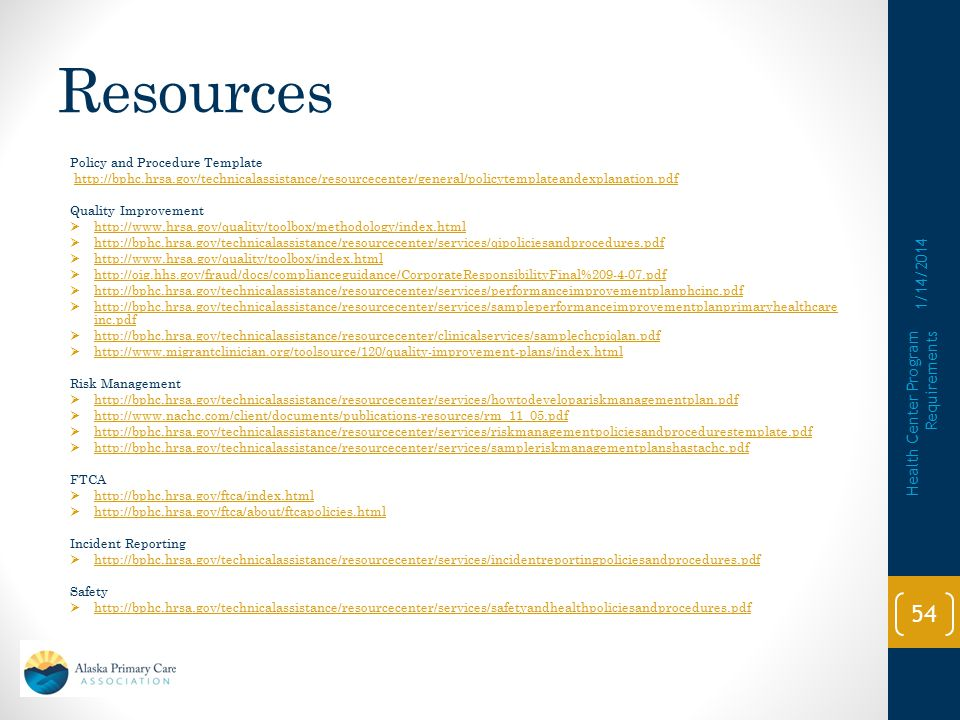 Resources 1/14/2014 Health Center Program Requirements