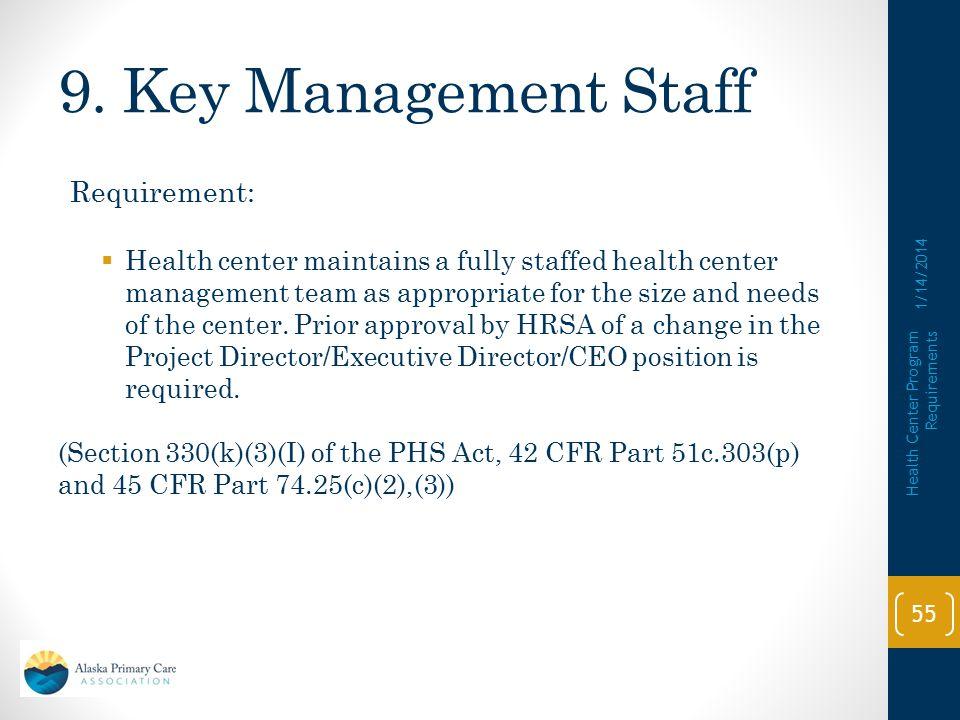 9. Key Management Staff Requirement: