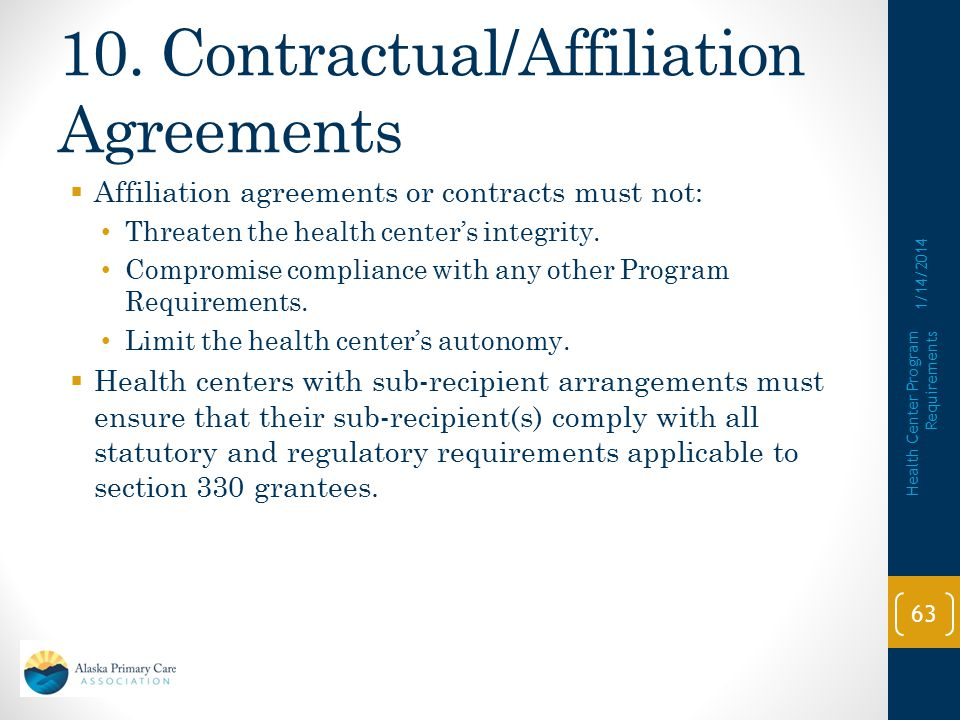 10. Contractual/Affiliation Agreements