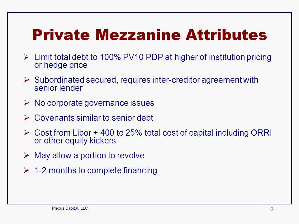 Private Mezzanine Attributes