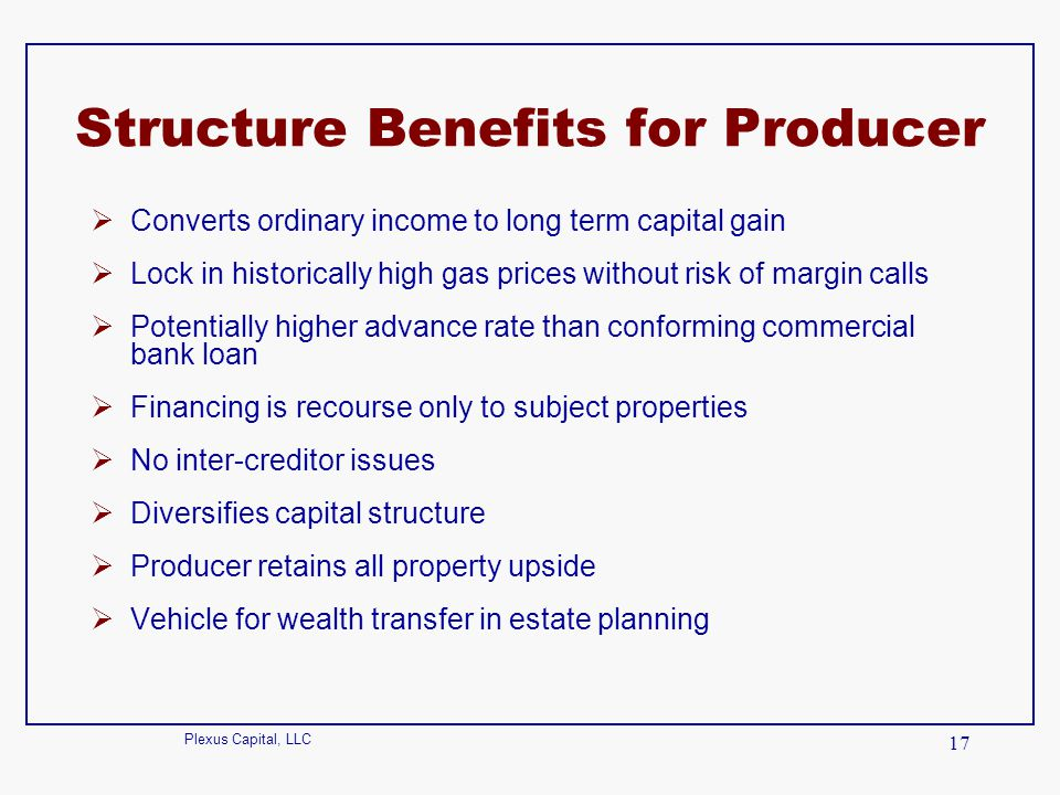 Structure Benefits for Producer