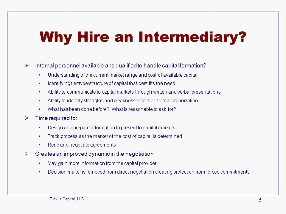 Why Hire an Intermediary