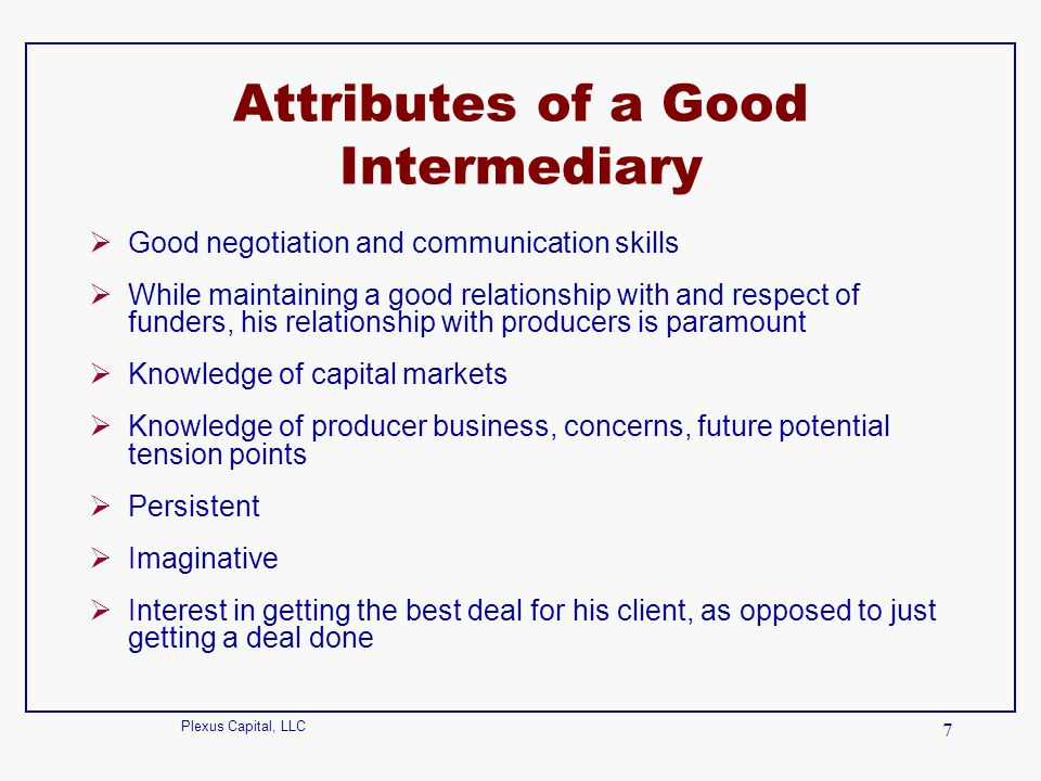 Attributes of a Good Intermediary