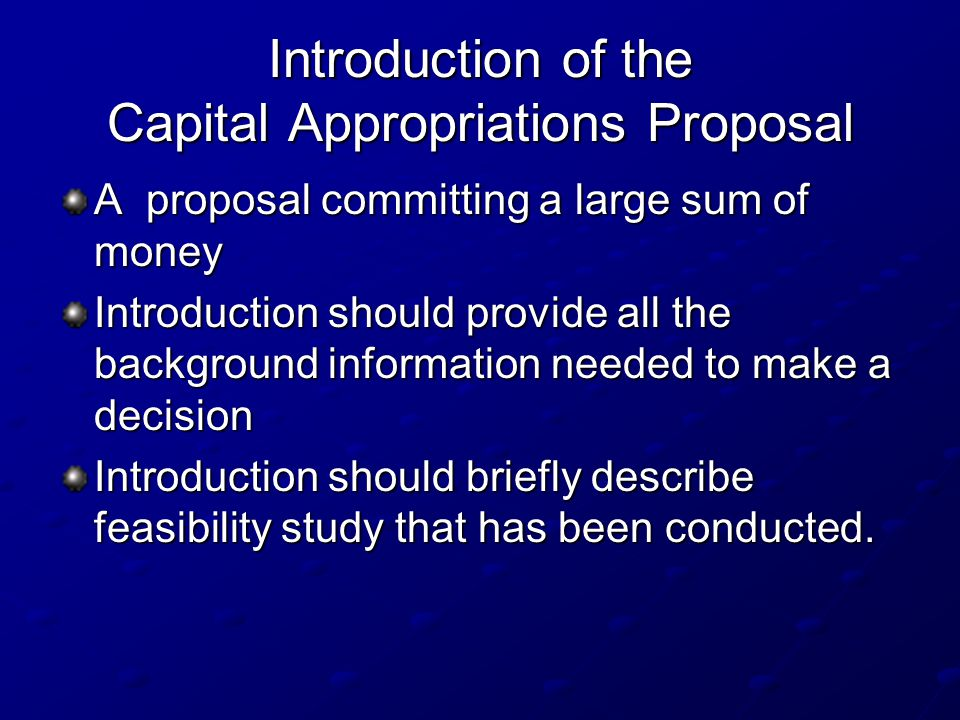 Introduction of the Capital Appropriations Proposal