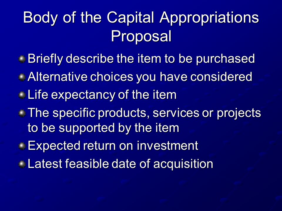 Body of the Capital Appropriations Proposal