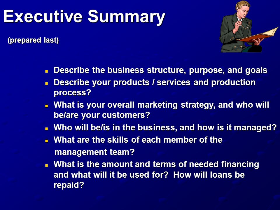 Executive Summary (prepared last)