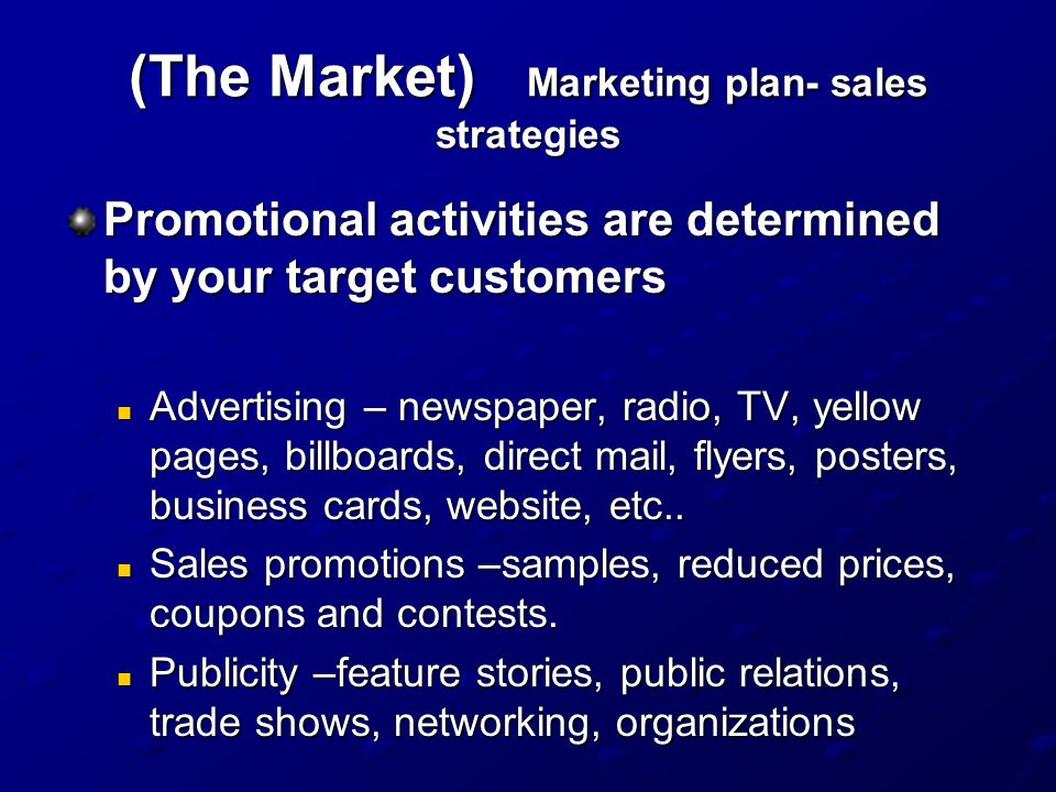 (The Market) Marketing plan- sales strategies
