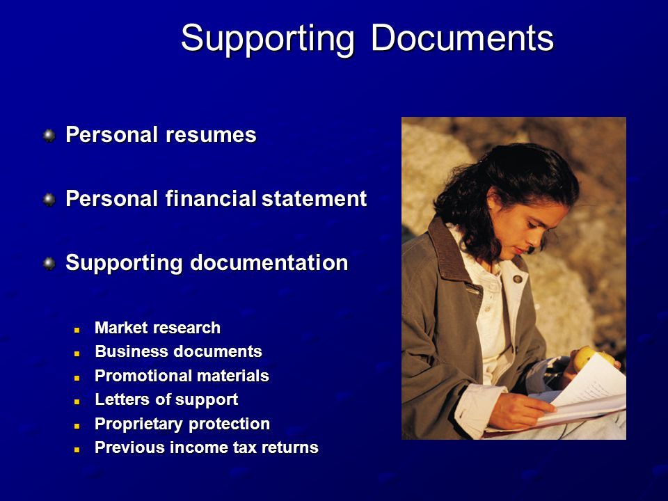 Supporting Documents Personal resumes Personal financial statement