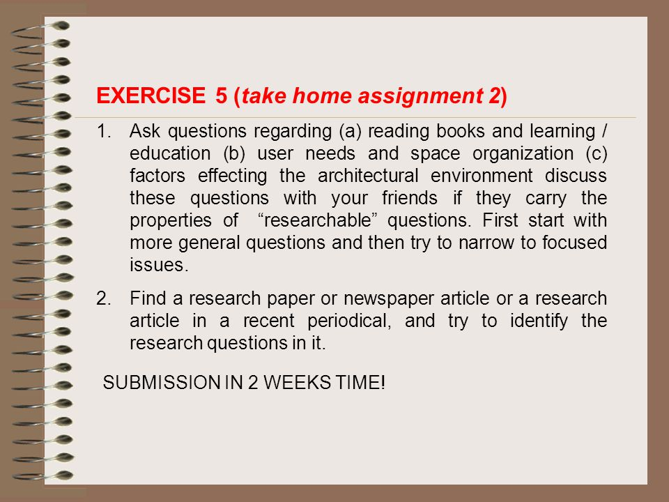 EXERCISE 5 (take home assignment 2)