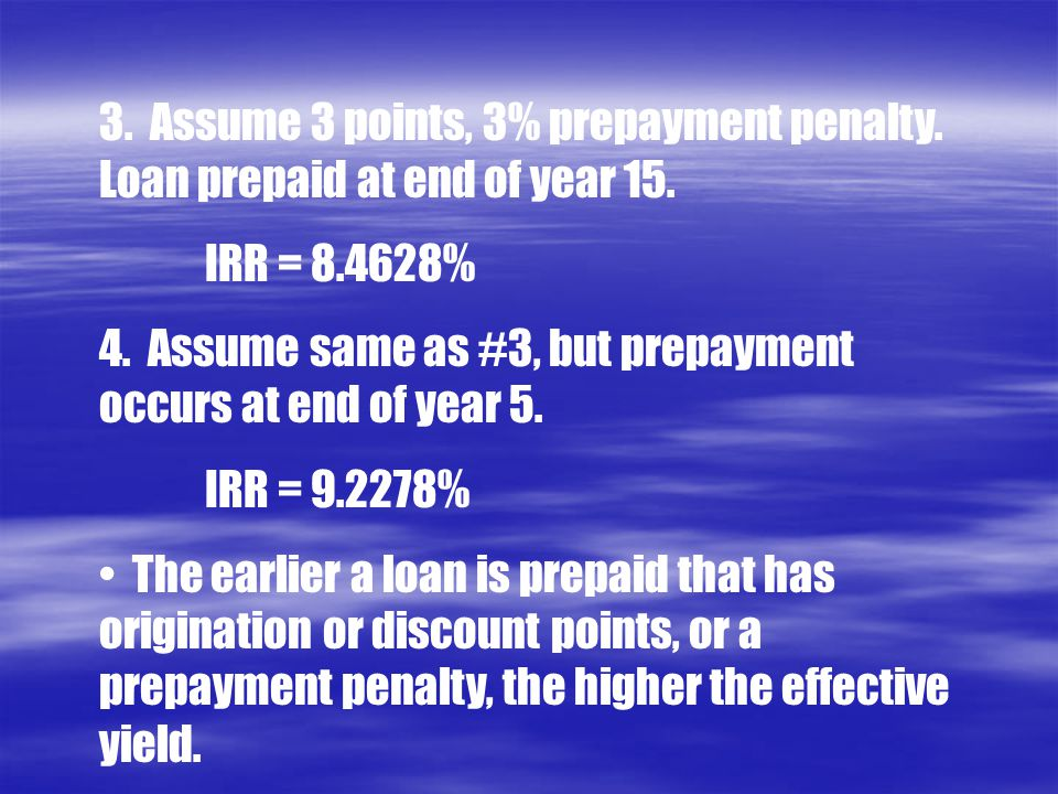 3. Assume 3 points, 3% prepayment penalty