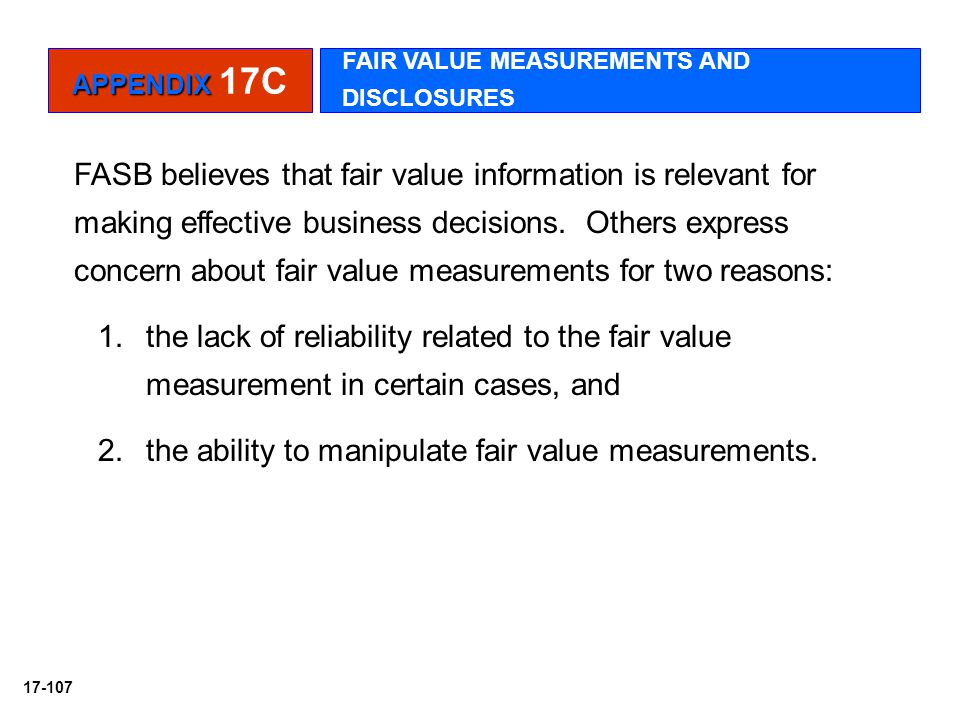the ability to manipulate fair value measurements.