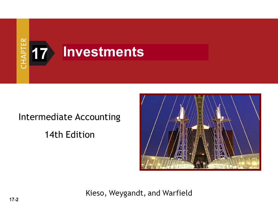 17 Investments Intermediate Accounting 14th Edition