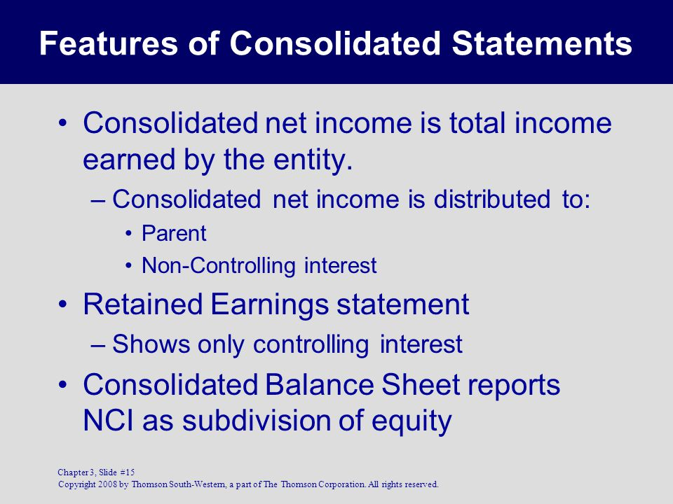 Features of Consolidated Statements
