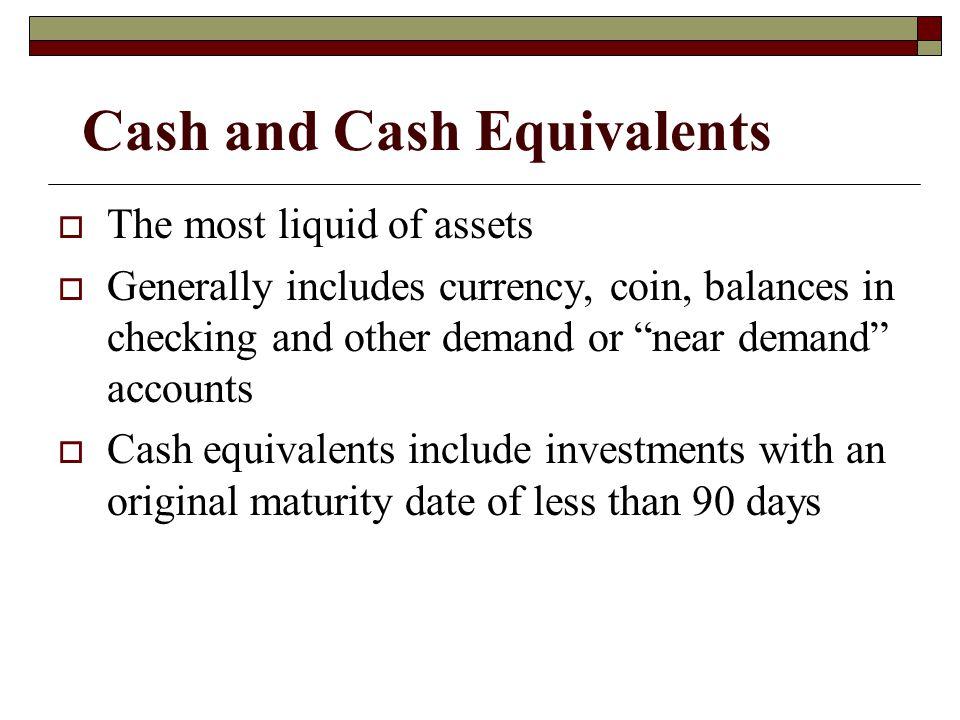 Cash and Cash Equivalents