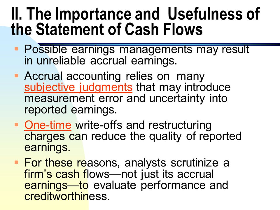 II. The Importance and Usefulness of the Statement of Cash Flows