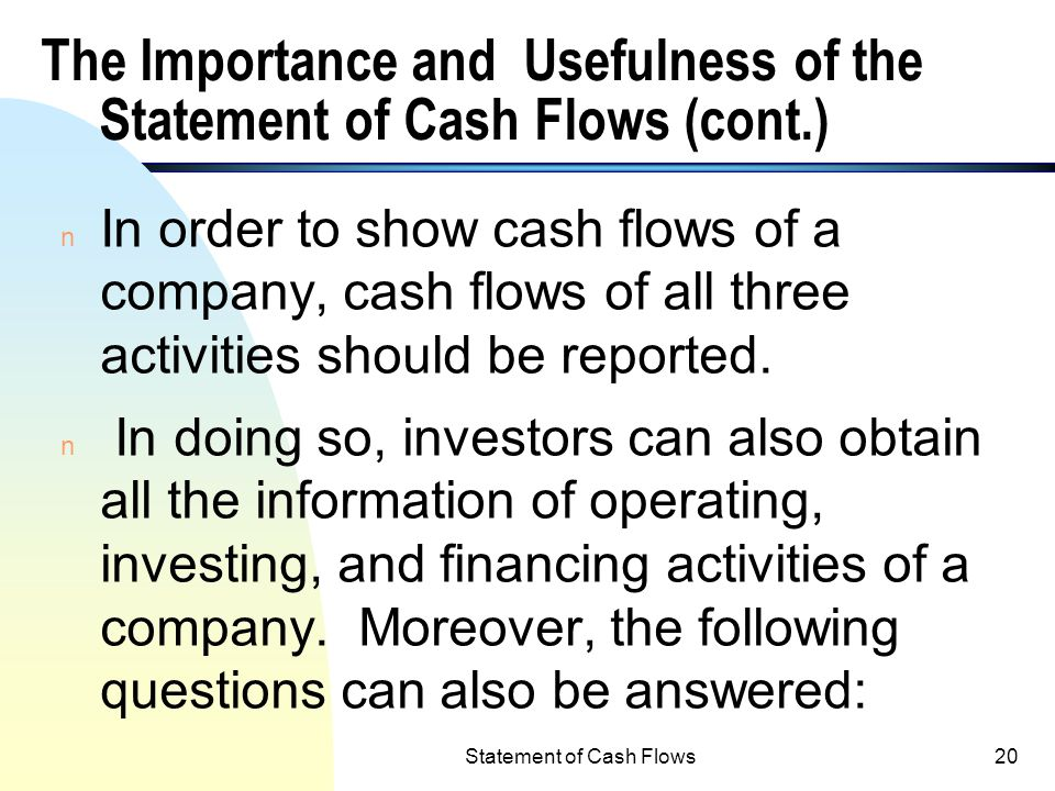 The Importance and Usefulness of the Statement of Cash Flows (cont.)
