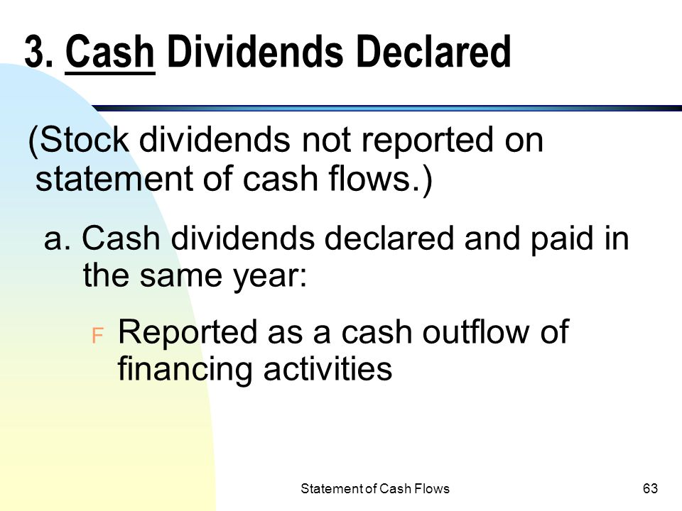 3. Cash Dividends Declared