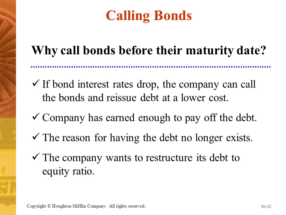 Why call bonds before their maturity date