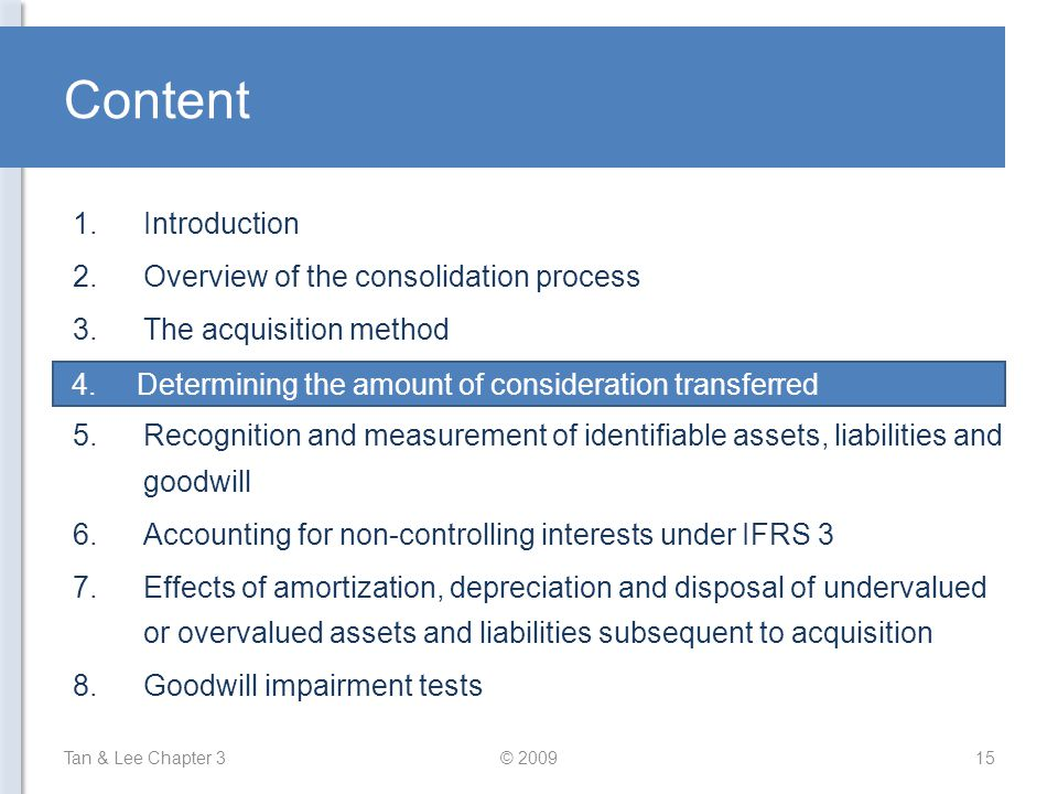 Content Introduction Overview of the consolidation process