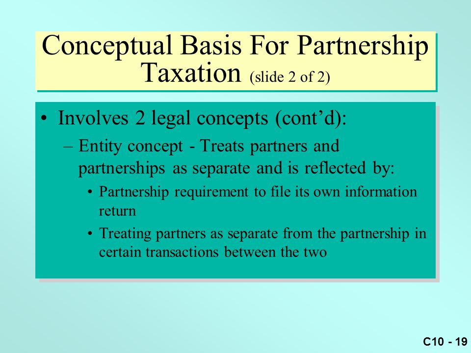 Conceptual Basis For Partnership Taxation (slide 2 of 2)