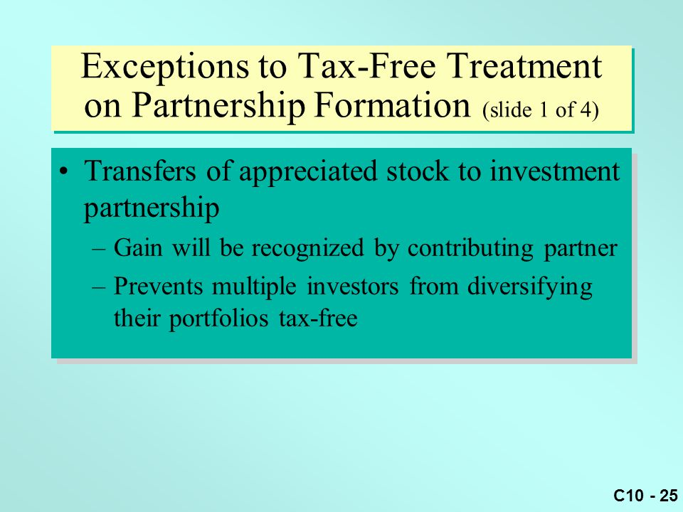 Exceptions to Tax-Free Treatment on Partnership Formation (slide 1 of 4)
