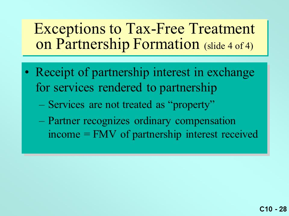 Exceptions to Tax-Free Treatment on Partnership Formation (slide 4 of 4)