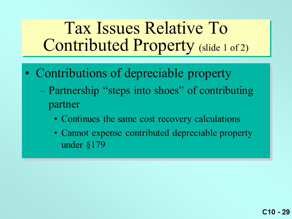 Tax Issues Relative To Contributed Property (slide 1 of 2)
