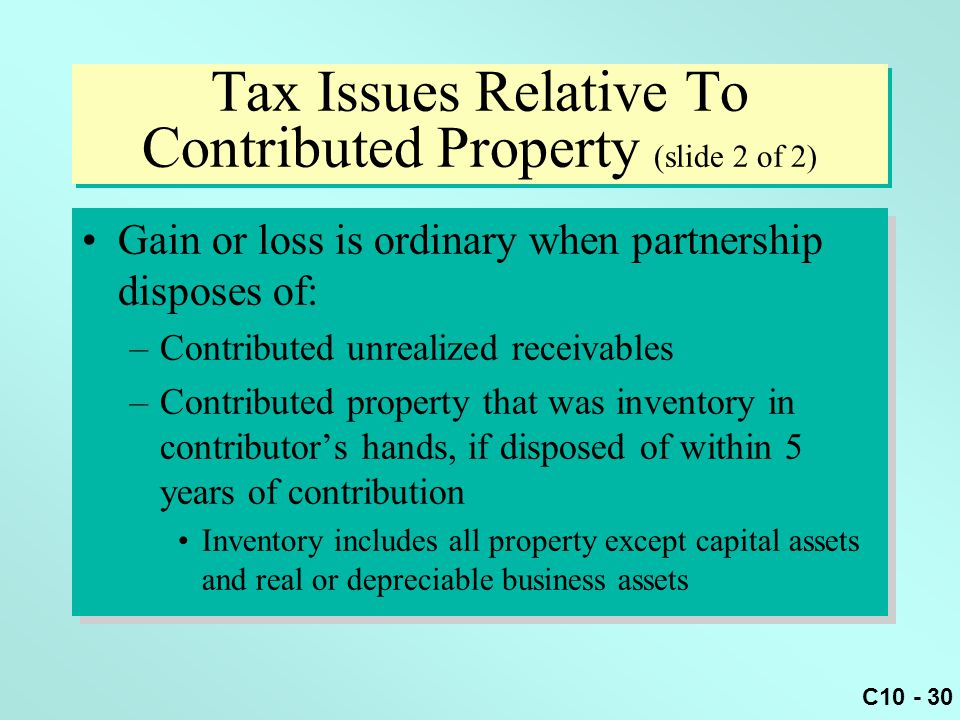 Tax Issues Relative To Contributed Property (slide 2 of 2)