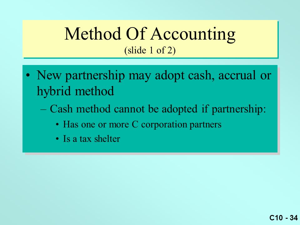 Method Of Accounting (slide 1 of 2)