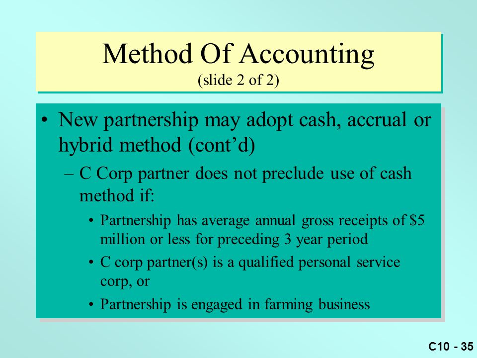 Method Of Accounting (slide 2 of 2)