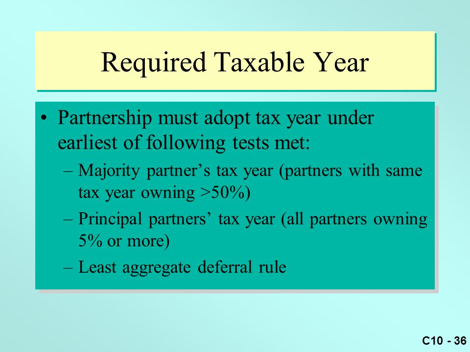Required Taxable Year Partnership must adopt tax year under earliest of following tests met: