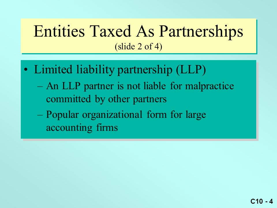 Entities Taxed As Partnerships (slide 2 of 4)