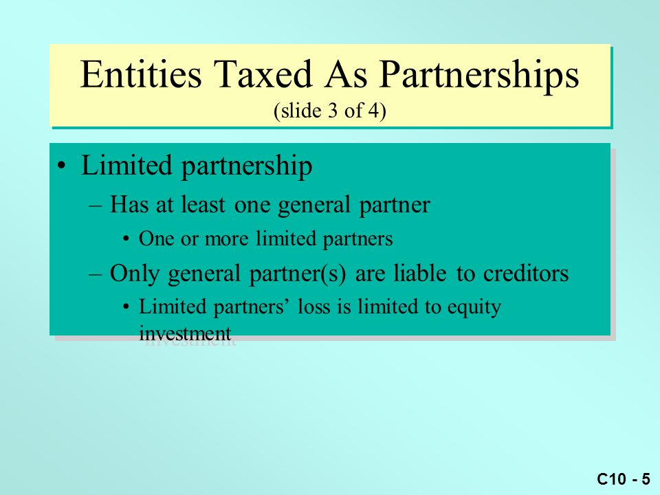 Entities Taxed As Partnerships (slide 3 of 4)