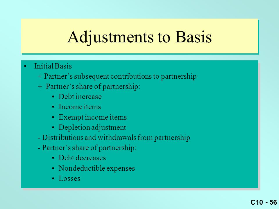 Adjustments to Basis Initial Basis
