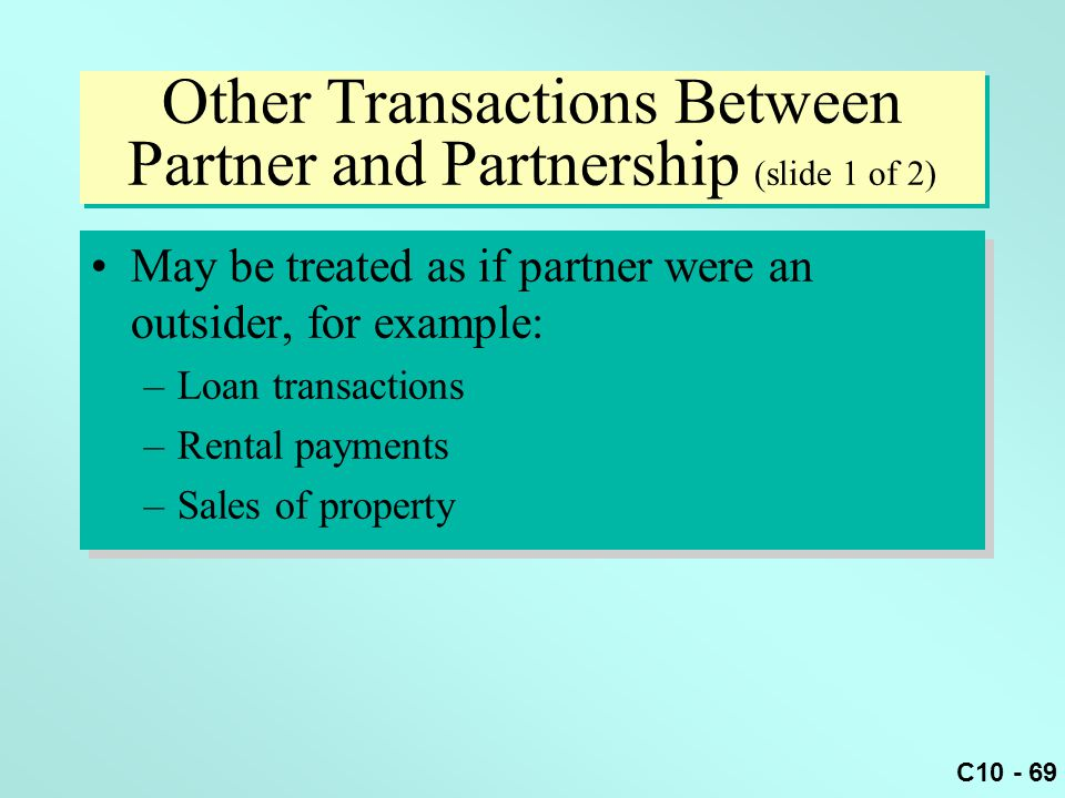 Other Transactions Between Partner and Partnership (slide 1 of 2)