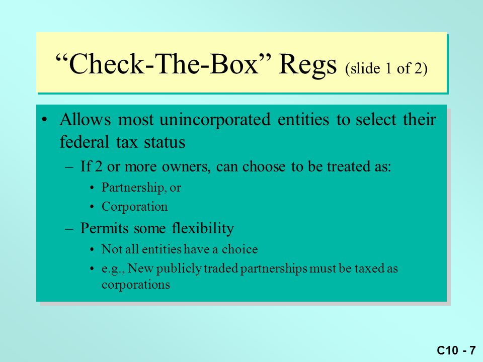 Check-The-Box Regs (slide 1 of 2)