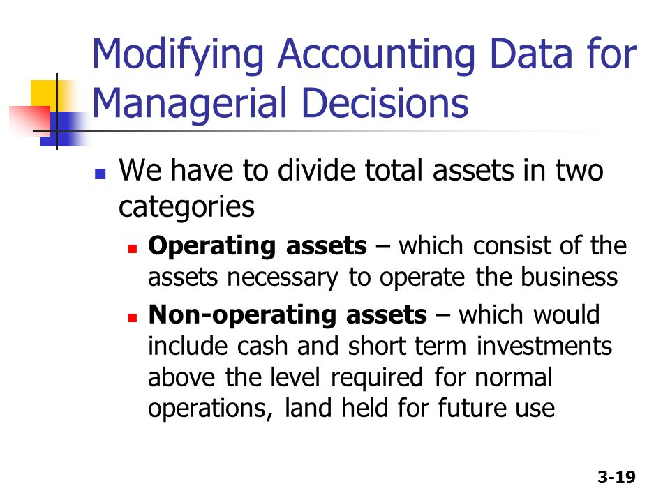 Modifying Accounting Data for Managerial Decisions