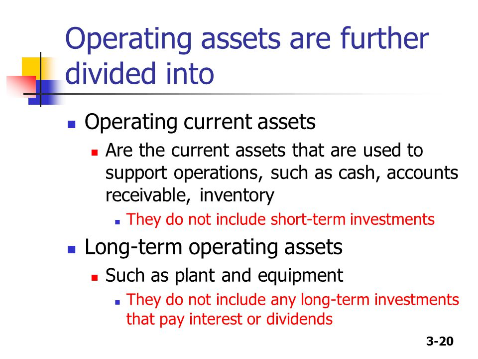 Operating assets are further divided into
