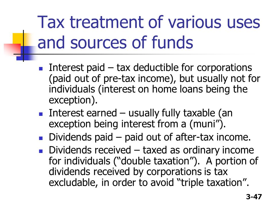 Tax treatment of various uses and sources of funds
