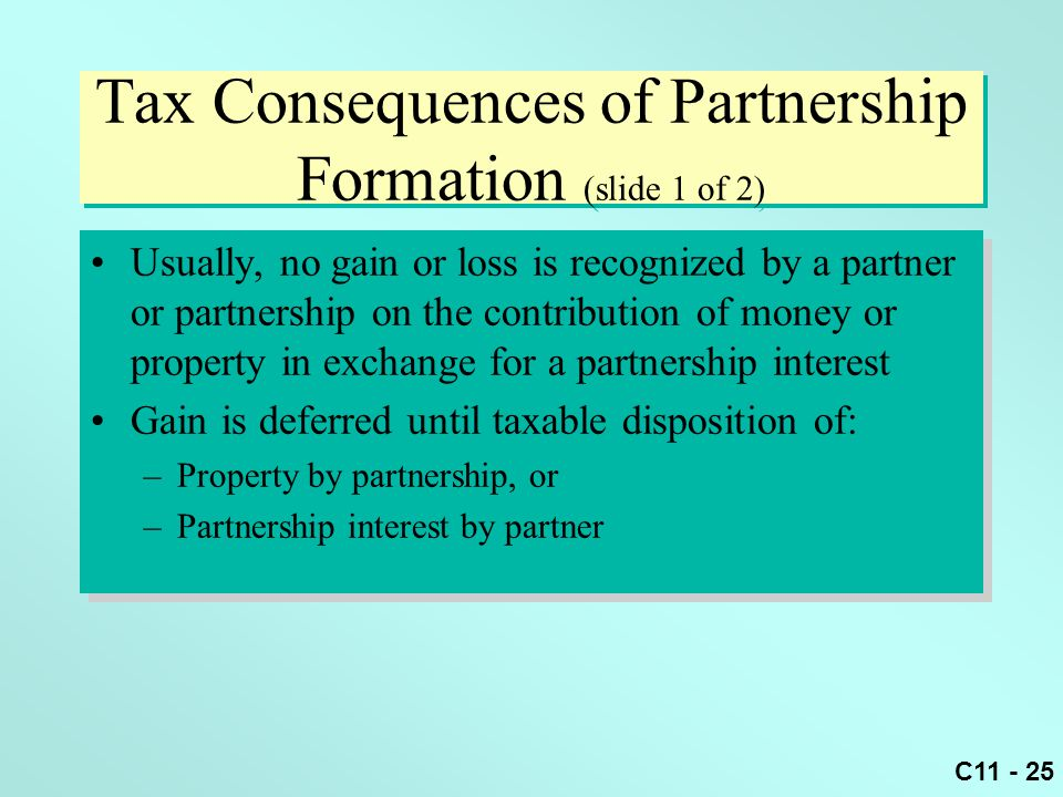 Tax Consequences of Partnership Formation (slide 1 of 2)