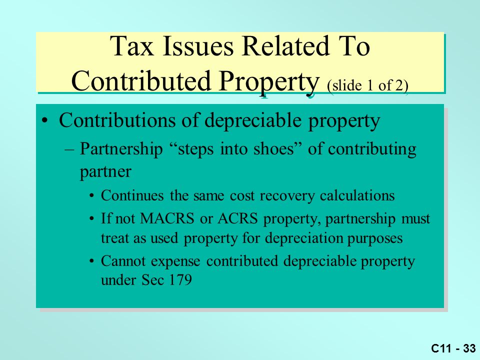 Tax Issues Related To Contributed Property (slide 1 of 2)