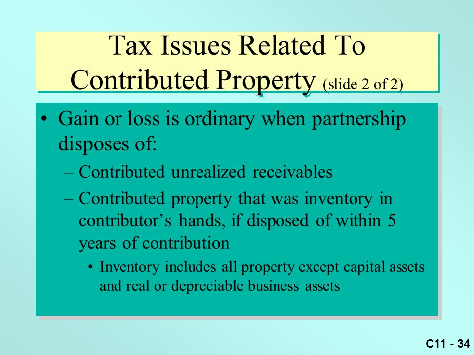 Tax Issues Related To Contributed Property (slide 2 of 2)