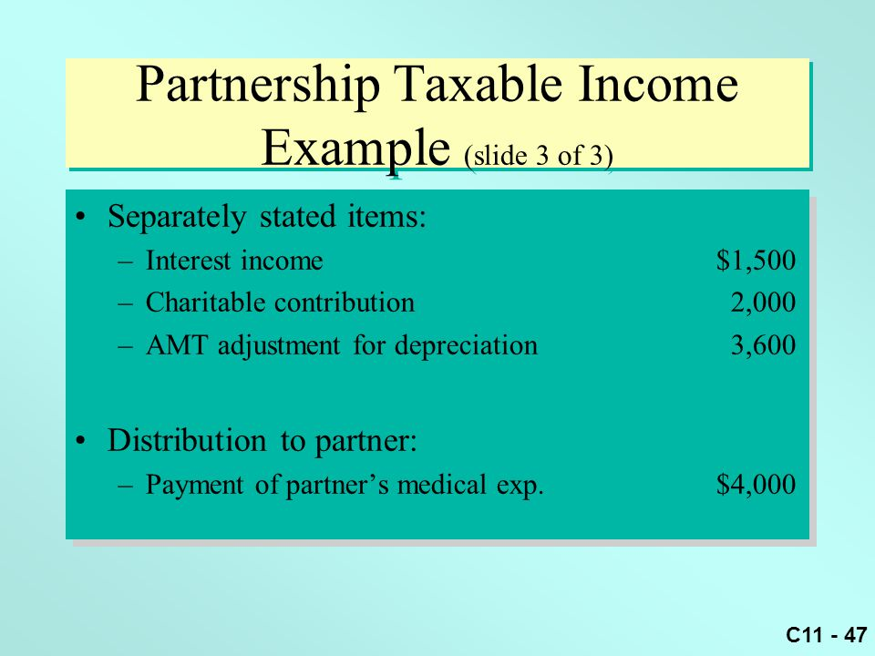 Partnership Taxable Income Example (slide 3 of 3)