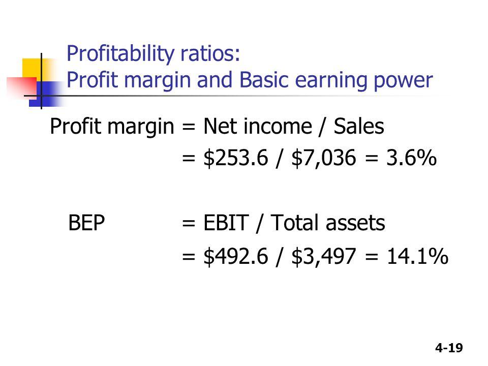 Profitability ratios: Profit margin and Basic earning power