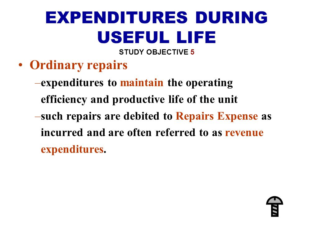 EXPENDITURES DURING USEFUL LIFE