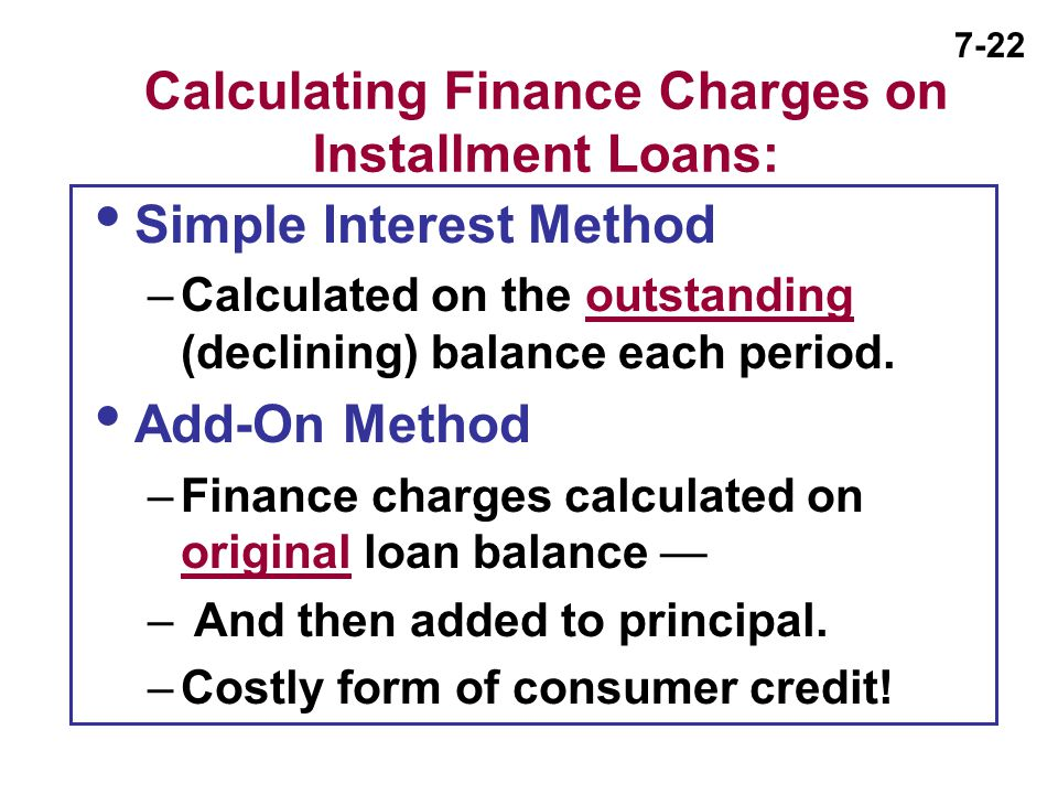 Calculating Finance Charges on Installment Loans: