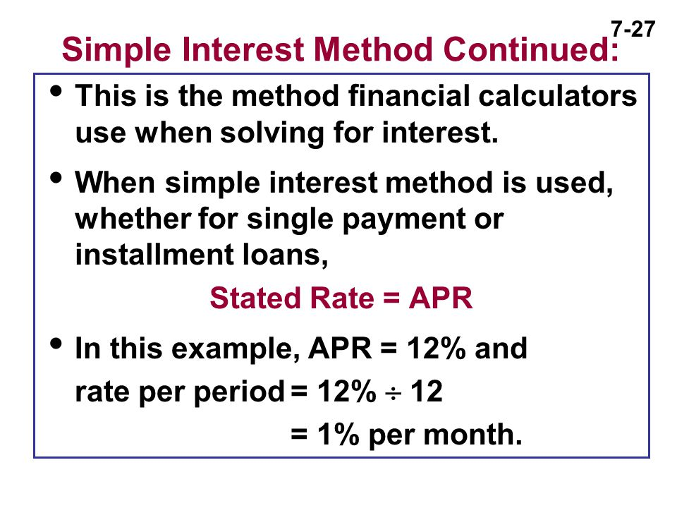Simple Interest Method Continued: