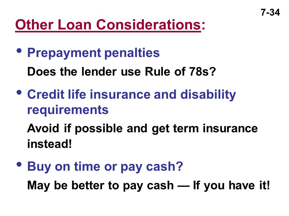 Other Loan Considerations: